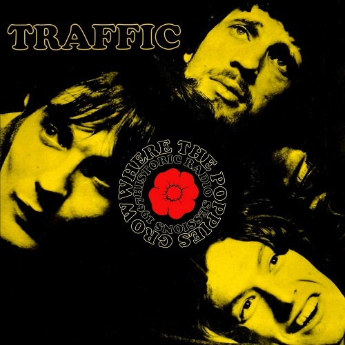 Traffic - Where the Poppies Grow (2018) [FLAC]