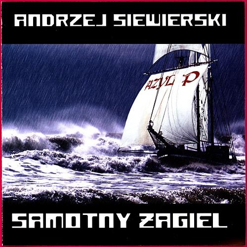 Andrzej Siewierski - Samotny żagiel (2007) [FLAC]