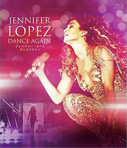 Jennifer Lopez - Dance Again (2014) [Blu-ray 1080p]