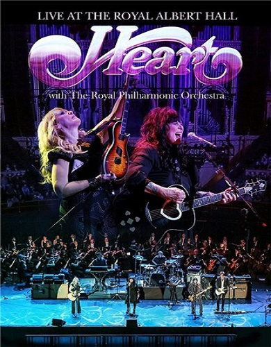 Heart - Live At The Royal Albert Hall With The Royal Philharmonic Orchestra (2016) [DVD9]