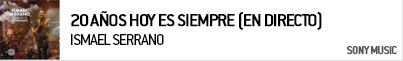 ISMAEL SERRANO 20 AÑOS HOY ES SIEMPRE (EN DIRECTO)
