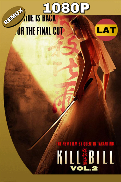 KILL BILL VOL. 2 2004 LAT-ENG HD BDREMUX 1080P 34GB.mkv