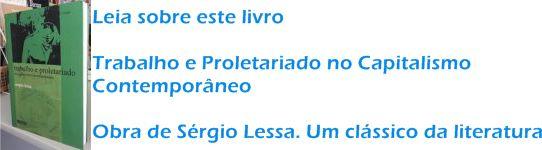 Trabalho e Proletariado Sérgio Lessa