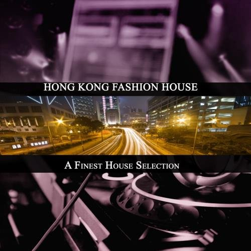 ⚡️VA⚡️『Hong Kong Fashion House』(2017)[MP3/287MB](36) .