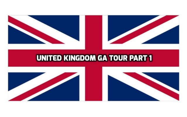 United Kingdom GA Tour Part 1