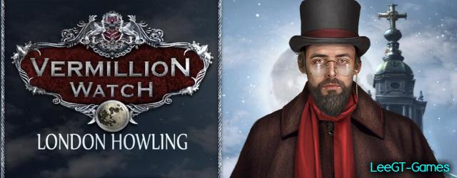 Vermillion Watch: London Howling [Beta Version]