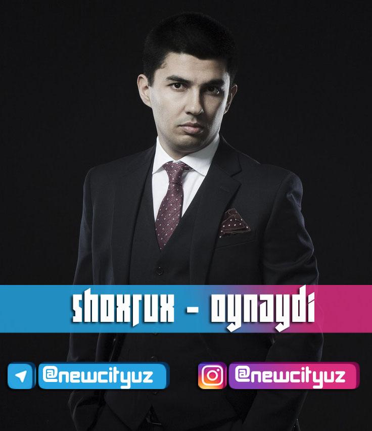 Shoxrux - O'ynaydi