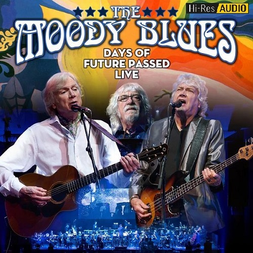 The Moody Blues - Days Of Future Passed Live (2018) [FLAC 44,1 kHz/24 Bit]