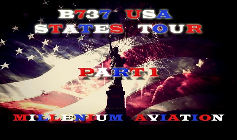 B737 USA States Tour Pt 1