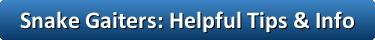 button_snake_gaiters_helpful_tips_info