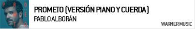 PABLO ALBORÁN PROMETO (VERSIÓN PIANO Y CUERDA)