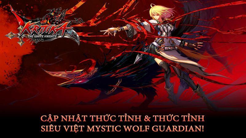 Kritika Mobile tung bản update mới thay máu Thức tỉnh siêu việt hàng loạt nhân vật