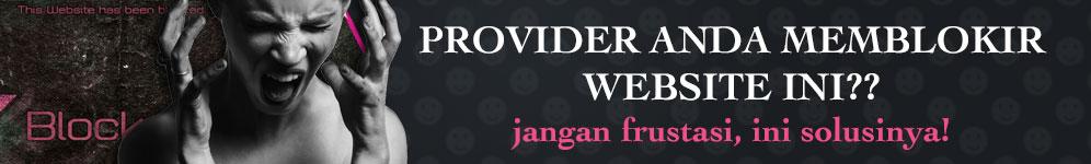 Cara Membuka Situs yang Diblokir Oleh Provider