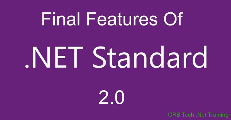 Final Features Of .NET Standard 2.0
