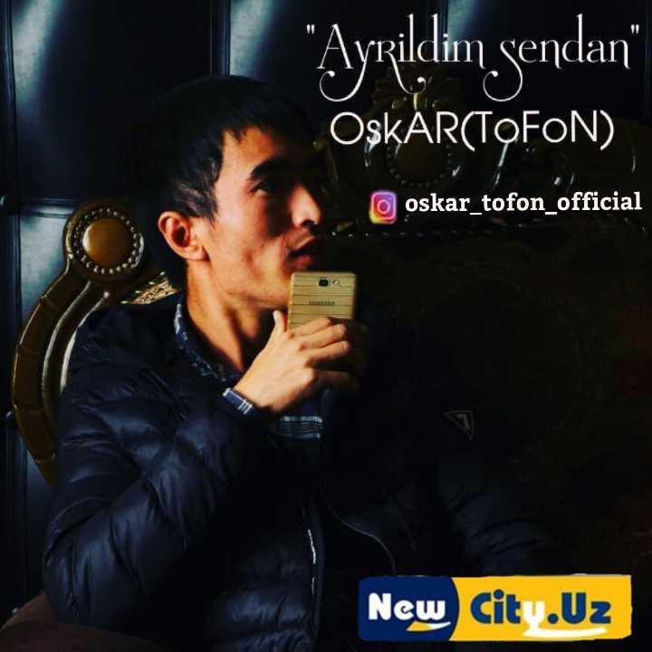 OskAR(ToFoN) - Ayrildim senda