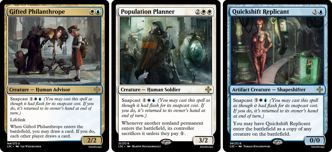 Gifted Philanthrope, Population Planner, Quickshift Replicant