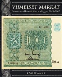 Viimeiset Markat Suomen markkam r iset setelityypit 1945 2002