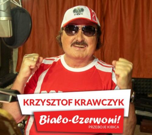 Krzysztof Krawczyk - Biało-Czerwoni! Przeboje Kibica (2018)
