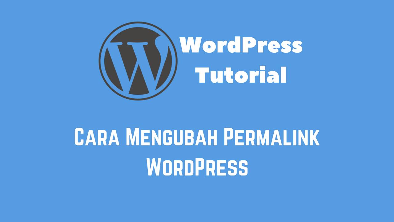 Cara Mengubah Permalink WordPress