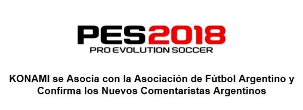 PES 2018: Konami se asocia con la AFA y confirma los nuevos comentaristas argentinos