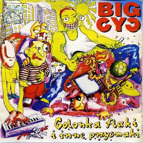 Big Cyc - Golonka, Flaki I Inne Przysmaki (1995) [FLAC]