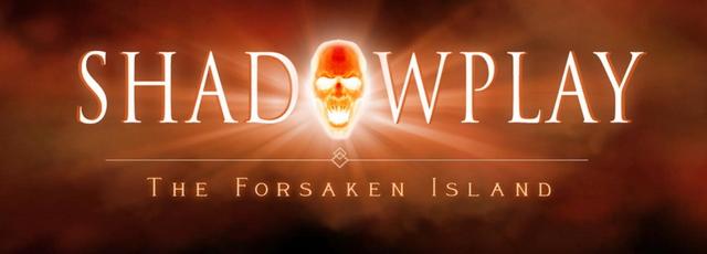 Shadowplay 3: The Forsaken Island [Beta Version]