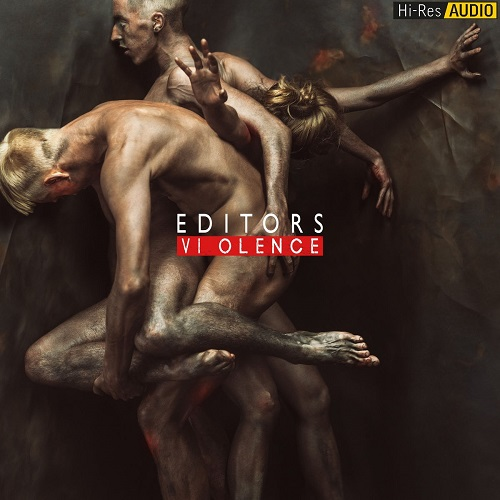 Editors - Violence (2018) [FLAC 44.1 kHz/24 Bit]