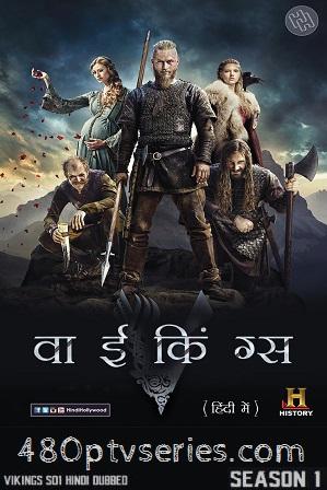 Vikings Season 1 Full Hindi Dual Audio Download 480p 720p HEVC