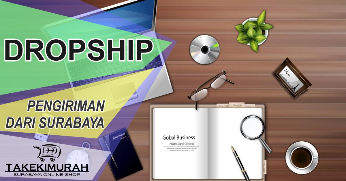 Dropship Takekimurah Surabaya Online Shop