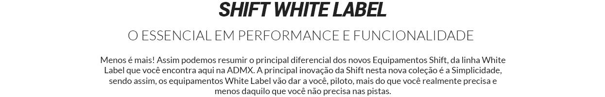 EQUIPAMENTOS SHIFT WHITE LABEL - O ESSENCIAL EM PERFORMANCE E FUNCIONALIDADE