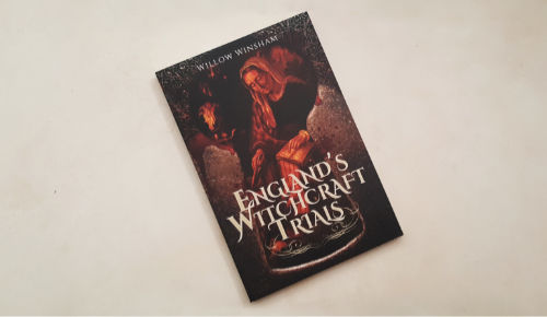 England's Witchcraft Trials by Willow Winsham