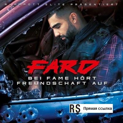 Fard - Bei Fame Hört Freundschaft auf (2016)