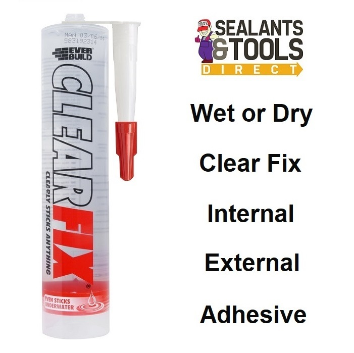 Everbuild Clear Fix Adhesive Sealant Crystal Clear C3 CLEARFIX3