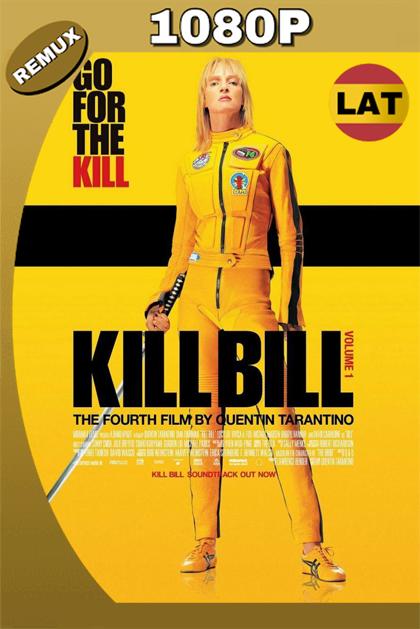 KILL BILL VOL. 1 2003 LAT-ENG HD BDREMUX 1080P 28GB.mkv