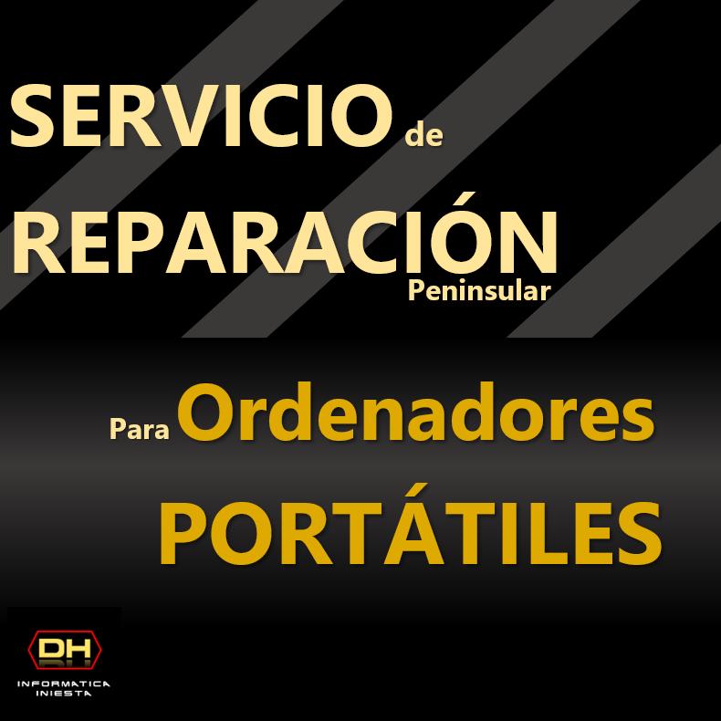 Servicio: Reparaciones de Portátiles para Península.