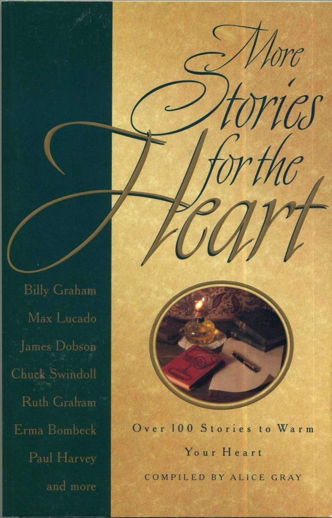 More Stories for the Heart: Over 100 Stories to Warm Your Heart