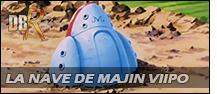 La nave de Majin Viipo