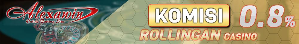 Komisi Rollingan Casino