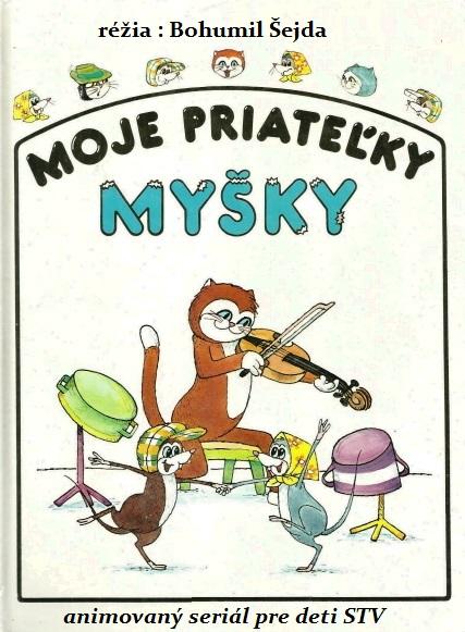 Moje priateľky myšky / Moje přítelkyně myšky ( 1987 )
