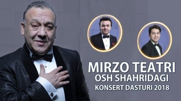 Mirzabek Xolmedov - Osh shahridagi konsert dasturi 2018