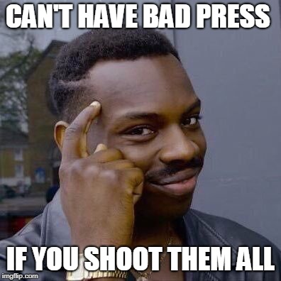#16 - Main news thread - conflicts, terrorism, crisis from around the globe - Page 6 Can-t-have-bad-press-if-you-shoot-them-all