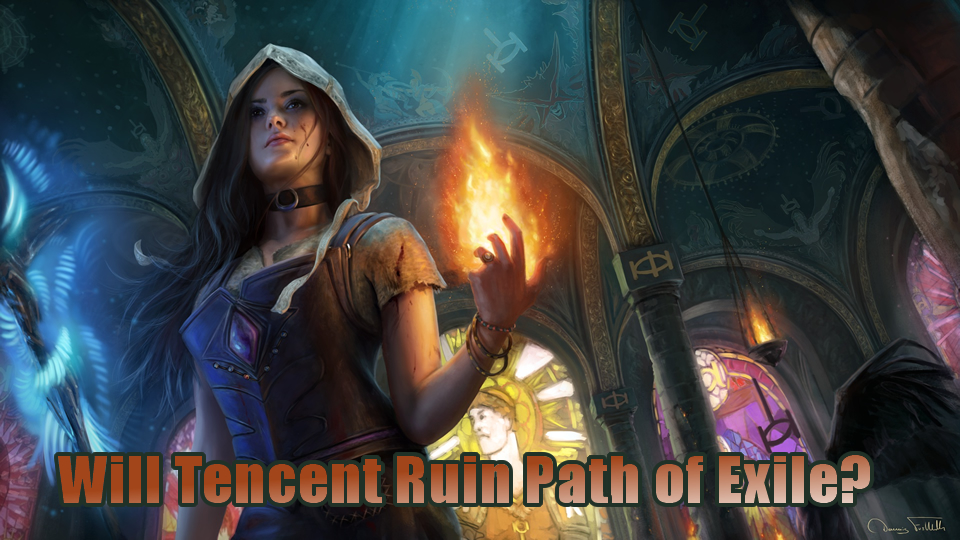 Will Tencent Ruin Path of Exile