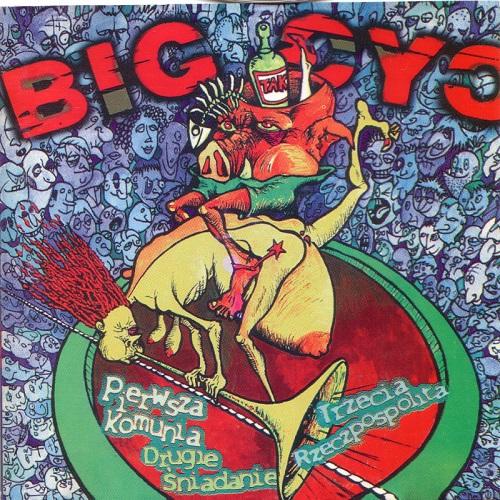 Big Cyc-  Pierwsza komunia,drugie śniadanie,trzecia Rzeczpospolita (1997) [FLAC]