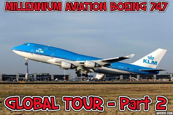 747 Global Tour Pt. 2