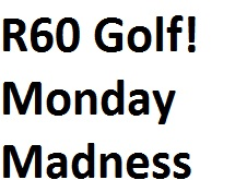 Monday Madness Special
