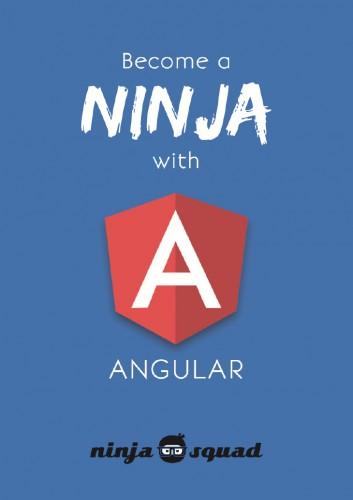 Become A Ninja With Angular