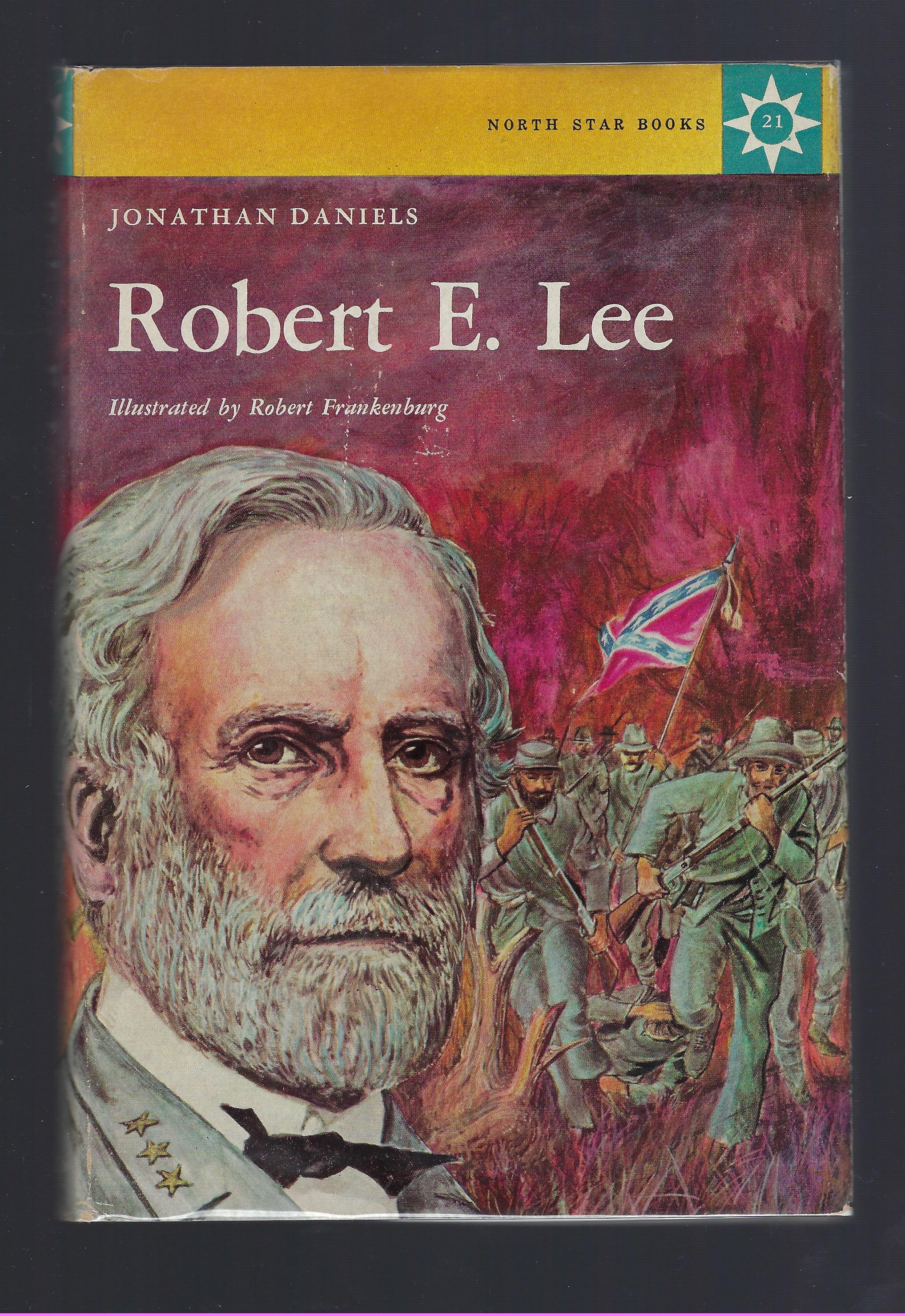 Robert E. Lee (North Star Book Series), Daniels, Jonathan