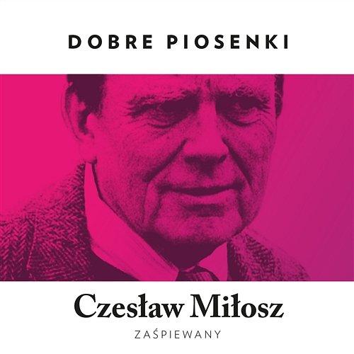 VA - Dobre Piosenki - Czesław Miłosz Zaśpiewany (2016) [MP3]