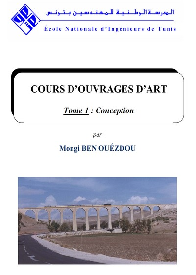 COURS D'OUVRAGES D'ART Tome 1 : Conception