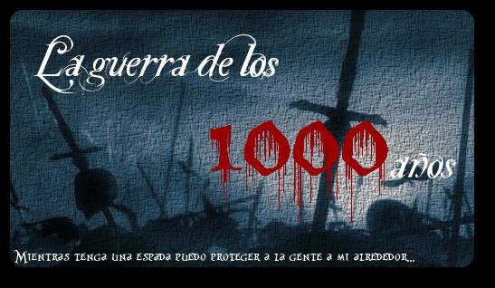 La guerra de los Mil Años LGdelos1000a_os